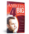 Answers to the 4 Big Questions