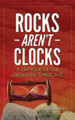 Rocks Aren't Clocks: A Critique of the Geologic Timescale eBook .mobi