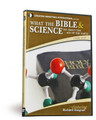 What the Bible & Science Say About the Age of the Earth DVD