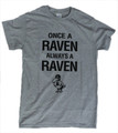 Once a Raven Tee