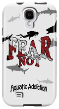 Aquatic Addiction Fear Not (white) for Samsung Galaxy S3, S4, S5, Note 2 Cases