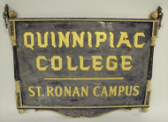 Amazing Quinnipiac College Sign- St Ronan Campus 1940's