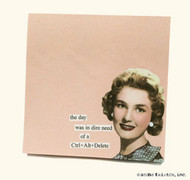 Anne Taintor Sticky Note - the day was in dire need of a Ctrl+Alt+Delete