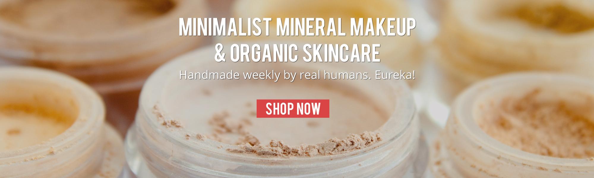 Minimalist mineral makeup and organic skincare.
