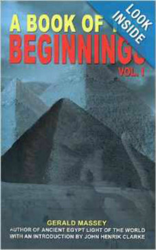 A Book Of The Beginnings Vol. I & II - Gerald Massey