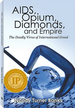 Aids, Opium., Diamonds, and Europe - Nancy Turner Banks, M.D.