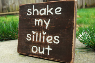 Shake my Sillies Out sign