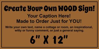 Custom Wood Sign 6 x 12