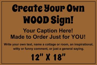 Custom Wood Sign 12x18