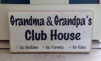 Grandma & Grandpa's Club House Sign