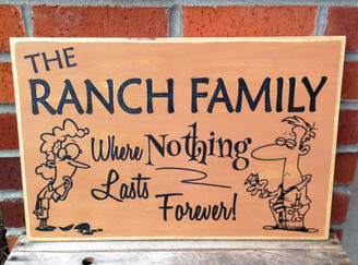 Where Nothing Lasts Forever Custom Family Sign