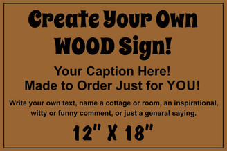 Business Wood Sign - Make Your Own 12x18