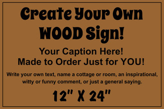 Business Wood Sign - Make Your Own 12 x 24