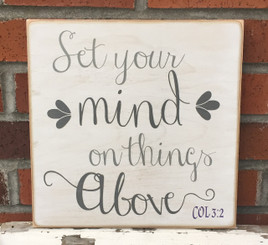 Set Your Mind On Things Above - Col. 3:2