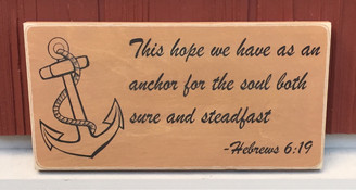 Hebrews 6:19 - This hope we have - sign
