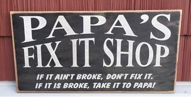 Papa's Fix It Shop Sign