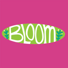 Bloom. Be Your best....and gardening always leaves a satisfied mind and a sore back!