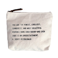 """You Are The Finest"" Canvas Bag"