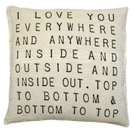 I Love You Everywhere and Anywhere Pillow