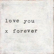 Small Art Print - Love You X Forever