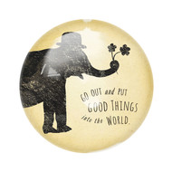 "Set of 2 ""Put Good Things into the World"" Paperweights"
