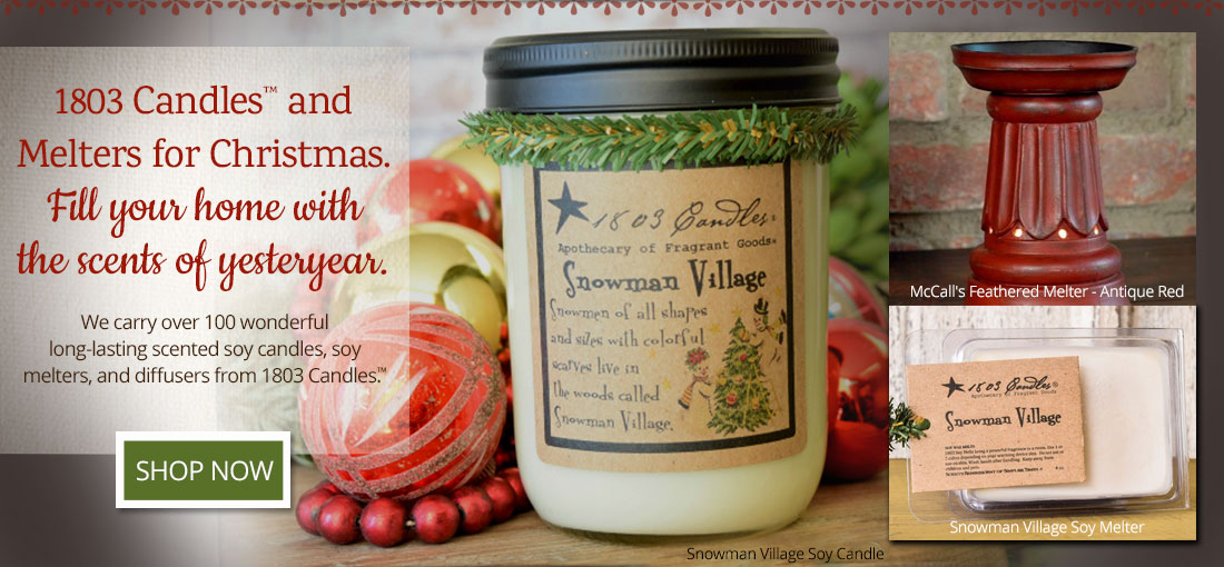 1803 Candles and Melters create the perfect country atmosphere.