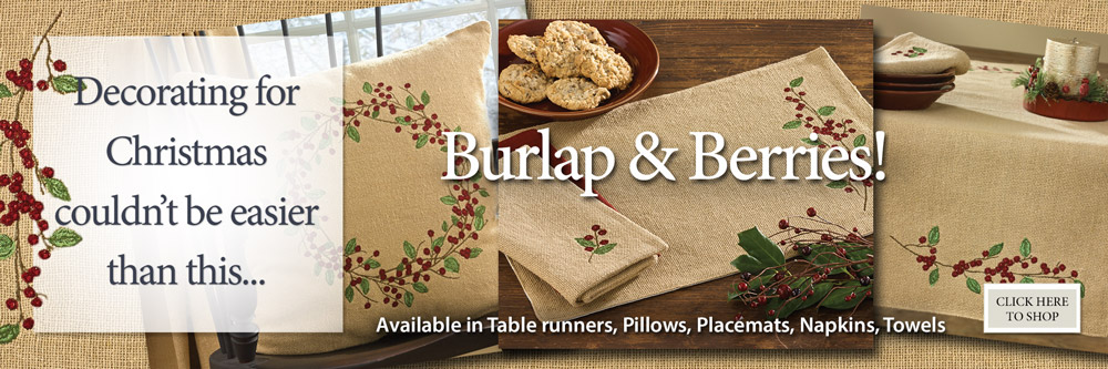 Burlap & Berries by Park makes decorating easy!