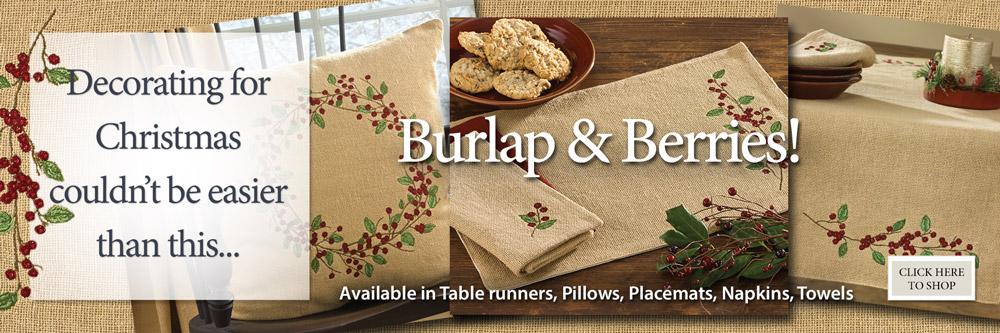 Burlap & Berries by Park makes decorating easy!