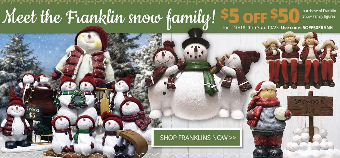 Meet the Franklin Snow Family $5 off $50