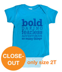 Be Bold (infant/toddler)