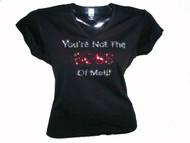 You're Not The Boss Of Me Bling Swarovski T Shirt