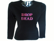 Drop Dead Gorgeous Swarovski Rhinestone Bling Real Housewives T Shirt