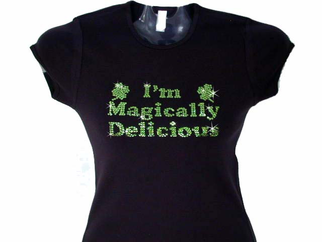 I 39 m magically delicious shamrock swarovski rhinestone for Swarovski crystal t shirts
