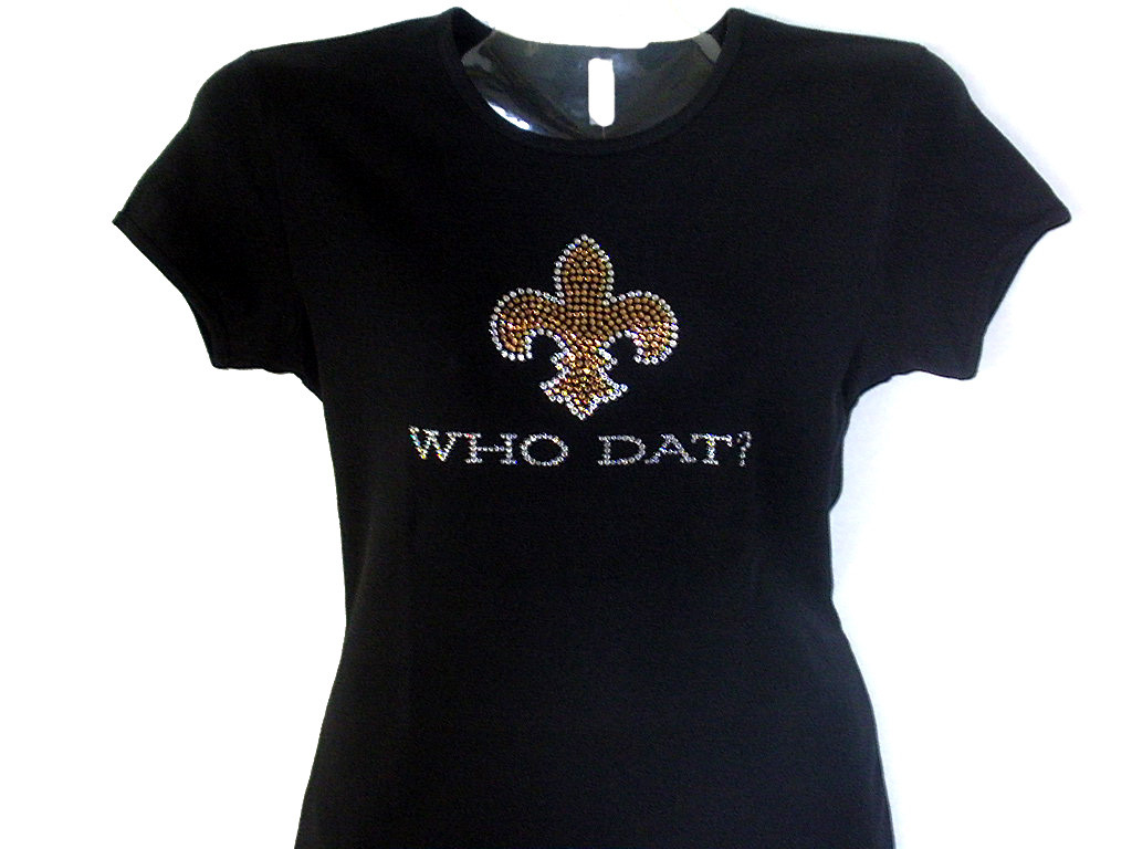 Saints who dat fleur de lis bling rhinestone t shirt for Swarovski crystal t shirts