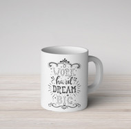 Work Hard Dream Big Mug
