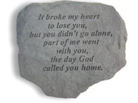 "Memorial Stone - ""It broke my heart..."""