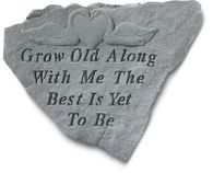 "Stone Garden Accent - ""Grow Old..."""