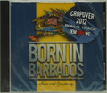 Born in Barbados CD by Spice and Company