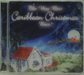 The Very Best Caribbean Christmas Ever! CD
