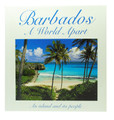 Barbados - A World Apart