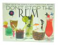 Don't Stop the Rum