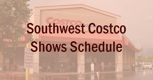Southwest Costco Shows