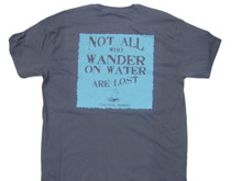 Not all who wander...on water are lost.