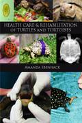 """Health Care & Rehabilitation of Turtles and Tortoises"" Book"