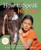 How to Speak Horse (Book)