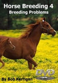 Horse Breeding Volume 4 -  Breeding Problems (Australian DVD Title)