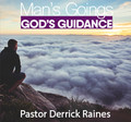 Man's Goings God's Guidance