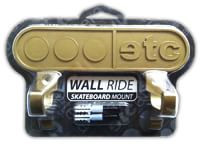 Etcetera Wall Ride Skateboard Mount l Gold