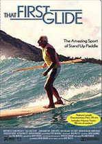 The First Glide SUP DVD