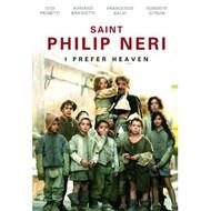 St. Philip Neri: I Prefer Heaven DVD